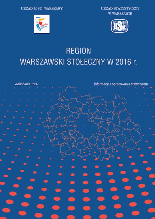(Polski) Sytuacja społeczno-gospodarcza regionu warszawskiego stołecznego w 2016 r.