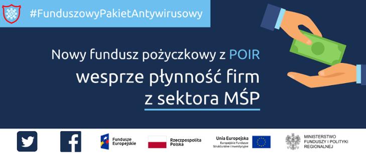 Grafika z tekstem: Nowy fundusz pożyczkowy z POIR wesprze płynność firm z sektora MŚP. Po lewej stronie dwie ręce, pomiędzy nimi banknot. Poniżej logotypy.